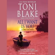 All I Want Is You audiobook by Toni Blake