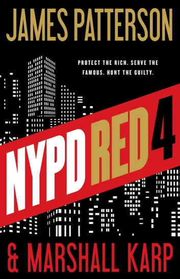 NYPD Red 4 ebook by James Patterson,Marshall Karp