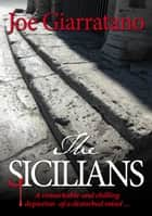 The Sicilians - A remarkable and chilling depiction of a disturbed mind... ebook by