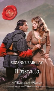 Il riscatto ebook by Suzanne Barclay