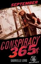 Conspiracy 365: September ebook by Gabrielle Lord