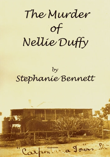 The Murder of Nellie Duffy ebook by Stephanie Bennett