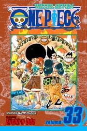 One Piece, Vol. 33 - Davy Back Fight!! ebook by Eiichiro Oda