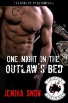 One Night in the Outlaw's Bed ebook by