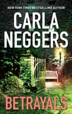 Betrayals ebook by Carla Neggers