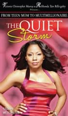 The Quiet Storm ebook by Stormy Wellington