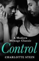 Control ebook by Charlotte Stein