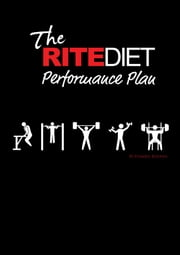The RITE Diet: Performance Plan ebook by Damien Rooney