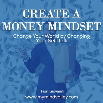 Create Money Mindset audiobook by Fiori Giovanni