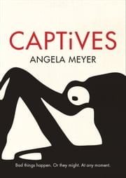 Captives ebook by Meyer,Angela