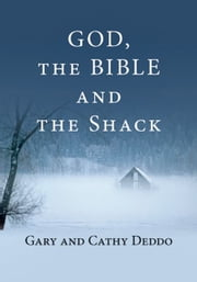 God, the Bible and the Shack ebook by Kobo.Web.Store.Products.Fields.ContributorFieldViewModel