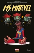 Ms. Marvel T06 - Dégâts par seconde ebook by Takeshi Miyazawa, G. Willow Wilson