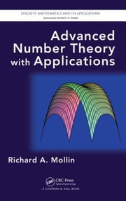Advanced Number Theory with Applications ebook by Mollin, Richard A.