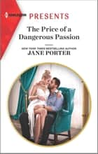 The Price of a Dangerous Passion ebook by Jane Porter