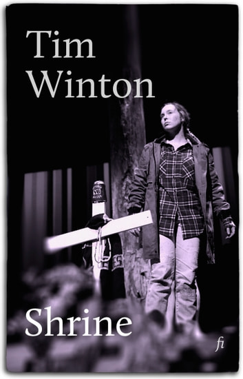 Shrine - a play ebook by Tim Winton