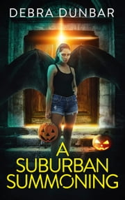 A Suburban Summoning - An Imp Series Story ebook by Kobo.Web.Store.Products.Fields.ContributorFieldViewModel