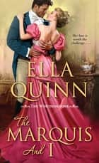 The Marquis and I ebook by