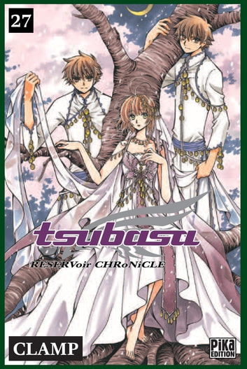Tsubasa Reservoir Chronicle T27 ebook by Clamp