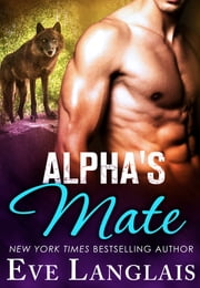 Alpha's Mate ebook by Eve Langlais
