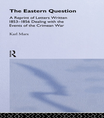 The Eastern Question ebook by Karl Marx