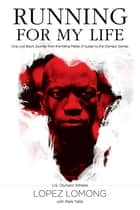 Running for My Life ebook by Lopez Lomong