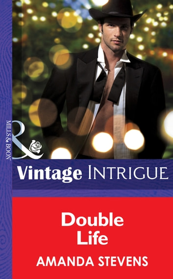 Double Life (Mills & Boon Intrigue) (He's a Mystery, Book 2) ebook by Amanda Stevens