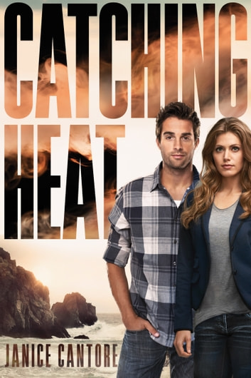 Catching Heat ebook by Janice Cantore
