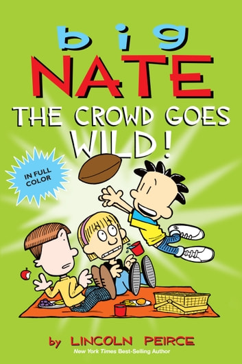 Big nate the crowd goes wild ebook by lincoln peirce big nate the crowd goes wild ebook by lincoln peirce fandeluxe PDF
