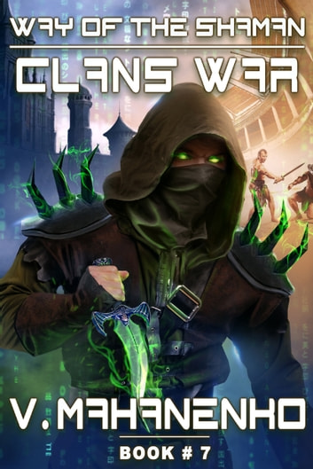 Clans War - LitRPG Series ebook by Vasily Mahanenko
