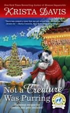 Not a Creature Was Purring ebook by Krista Davis