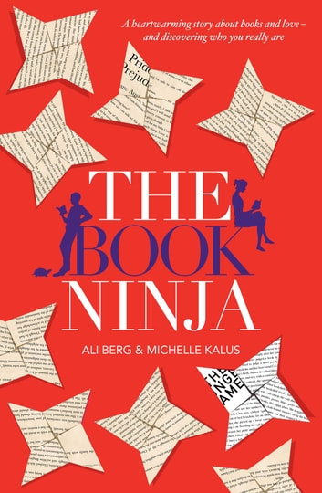 The Book Ninja eBook by Ali Berg,Michelle Kalus