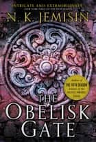 The Obelisk Gate eBook par N. K. Jemisin