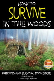 How to Survive in the Woods ebook by Colvin Tonya Nyakundi