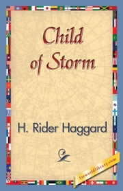 Child of Storm ebook by Haggard, H. Rider