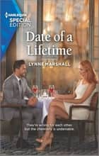 Date of a Lifetime ebook by Lynne Marshall