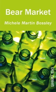 Bear Market ebook by Michele Martin Bossley