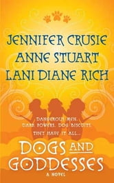 Dogs and Goddesses ebook by Jennifer Crusie,Anne Stuart