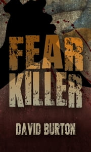 Fear Killer ebook by David Burton