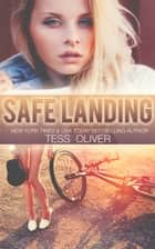 Safe Landing ebook by Tess Oliver