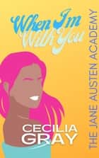 When I'm With You ebook by