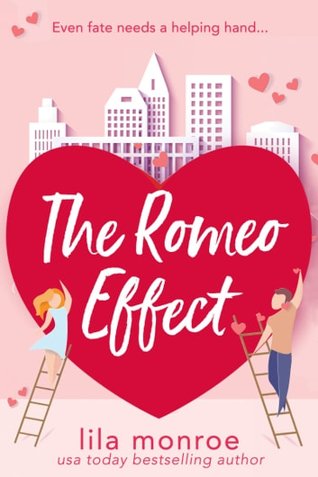 The Romeo Effect ebook by Lila Monroe