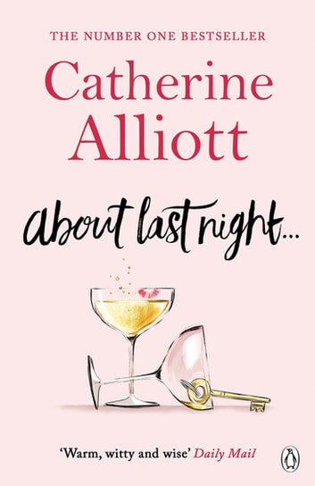 About Last Night . . . ebook by Catherine Alliott
