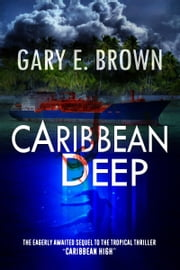 Caribbean Deep ebook by Gary E. Brown