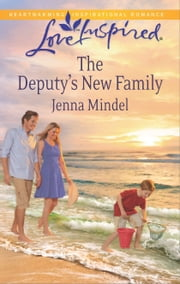 The Deputy's New Family ebook by Jenna Mindel