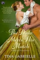 The Duke Meets His Match ebook by