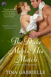 The Duke Meets His Match ebook by Tina Gabrielle