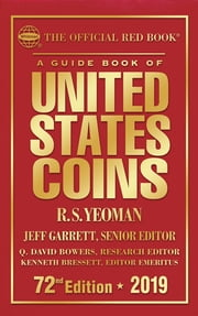A Guide Book of United States Coins 2019 - The Official Red Book ebook by R.S. Yeoman, Jeff Garrett