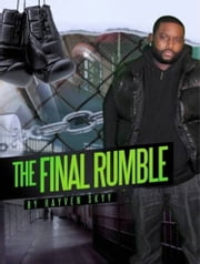 The Final Rumble ebook by Rayven Skyy