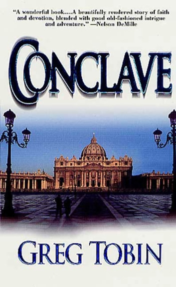 Conclave - A Novel ebook by Greg Tobin