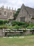 Grounded Theory, Deductive Qualitative Analysis, & Social Work Research